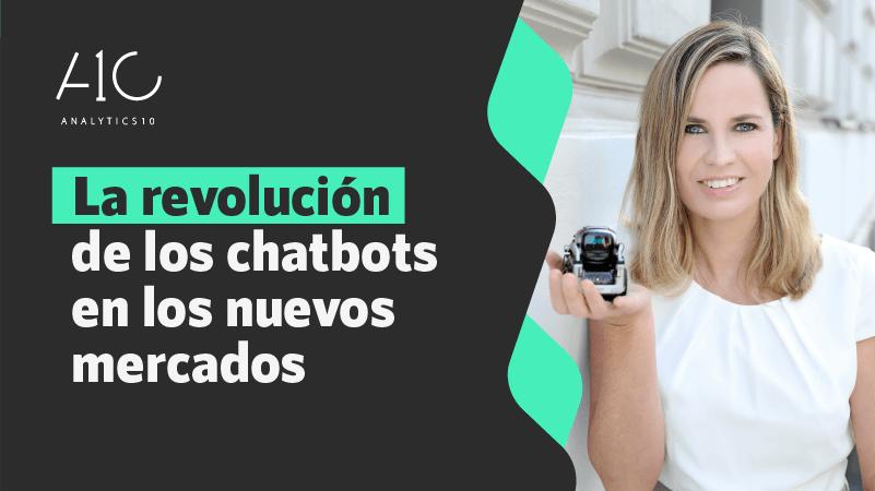 La-revolución-de-los-chatbos-en-los-nuevos-mercados